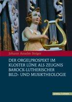 Der Orgelprospekt Im Kloster Lune ALS Zeugnis Barock-Lutherischer Bild-Und Musiktheologie