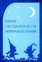 Todos los cuentos de los hermanos Grimm (Ilustrado)