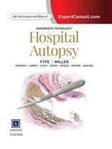 Diagnostic Pathology: Hospital Autopsy E-Book