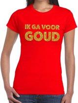 Ik ga voor Goud gouden glitter tekst t-shirt rood dames - dames shirt Ik ga voor Goud L