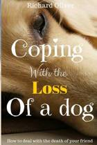 Coping with the Loss of a Dog