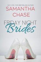 Friday Night Brides