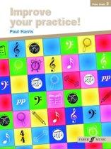 Improve Your Practice! Grade 3