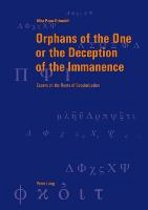 Orphans of the One or the Deception of the Immanence