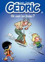 Cédric - Tome 16 - OU SONT LES FREINS ?
