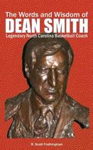 The Words and Wisdom of Dean Smith