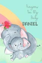 Prayers for My Baby Daniel