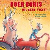 Boek cover Boer Boris - Boer Boris wil geen feest van Ted van Lieshout