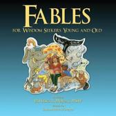 Fables for Wisdom Seekers Young and Old