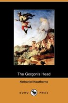 The Gorgon's Head (Dodo Press)