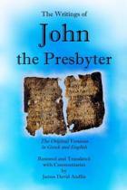 The Writings of John the Presbyter