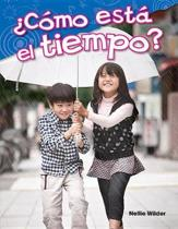 Como Esta El Tiempo? (What is the Weather?)