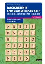 Basiskennis loonadministratie Arbeidsrecht sociale zekerheid 2018/2019 theorie/ opgaveboek