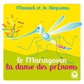 Mannick/Akepsimas/ Le Maringouin