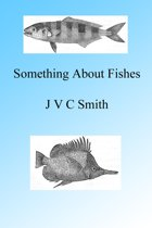 A Little Something About Fishes