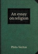 An Essay on Religion