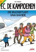 """""""F.C. De Kampioenen 101 - De bucketlist van Xavier"""""""