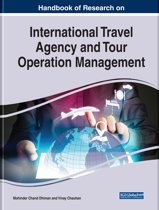Handbook of Research on International Travel Agency and Tour Operation Management