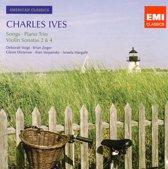 American Classics: Charles Ives - Songs; Piano Trio; Violin Sonatas Nos. 2 & 4