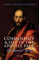 Cosmology and Self in the Apostle Paul