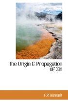 The Origin & Propagation of Sin