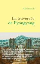 La traversée de Pyongyang