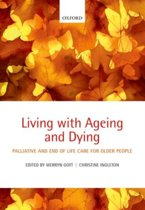 Living with Ageing and Dying