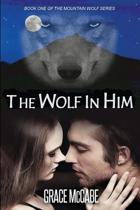 The Wolf in Him