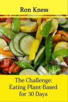 The Challenge: Eating Plant-Based for 30 Days