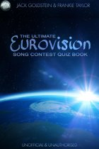 The Ultimate Eurovision Song Contest Quiz Book