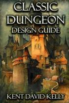 The Classic Dungeon Design Guide