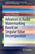 Advances in Audio Watermarking Based on Singular Value Decomposition