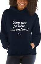 Dames Hoody Sporttrui - Say yes to new adventures _Navy Blauw