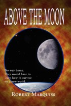 Above The Moon
