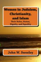 Women in Judaism, Christianity, and Islam