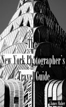 The New York Photographer's Travel Guide