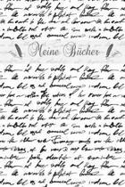 Meine B�cher: Lesetagebuch zum Eintragen der gelesenen B�cher - B�cherbewertung dokumentieren im Buchseiten-Design