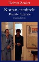 Kottan ermittelt: Banale Grande