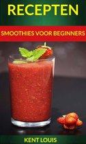 Recepten: Smoothies voor beginners