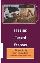 Fleeing Toward Freedom