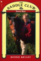 Saddle Club Book 20: Snow Ride