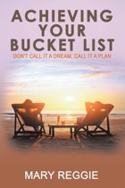 Achieving Your Bucket List