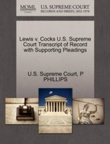 Lewis V. Cocks U.S. Supreme Court Transcript of Record with Supporting Pleadings