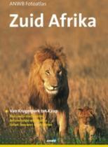 ANWB Fotoatlas Zuid-Afrika: van Krugerpark tot Kaap de Goede Hoop