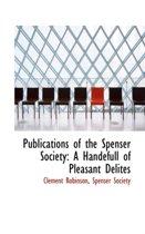 Publications of the Spenser Society