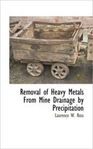 Removal of Heavy Metals from Mine Drainage by Precipitation