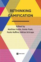 Rethinking Gamification