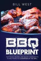 BBQ Blueprint (B&w Edition)