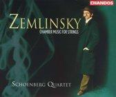 Zemlinsky: Chamber Music for Strings / Schoenberg Quartet
