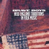 Brave Boys - New England Traditions